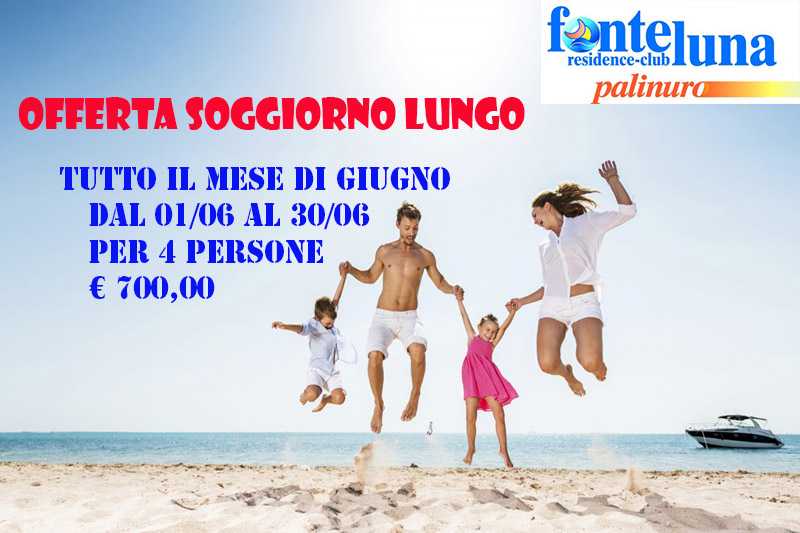 OFFERTA SOGGIORNO LUNGO GIUGNO - FonteLuna
